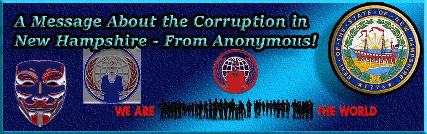 corruption in new hampshire message from anonymous